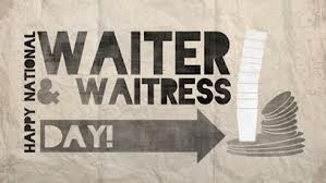 National Waiter & Watiress Day
